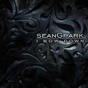 I Bow Down CD – Sean G. Park